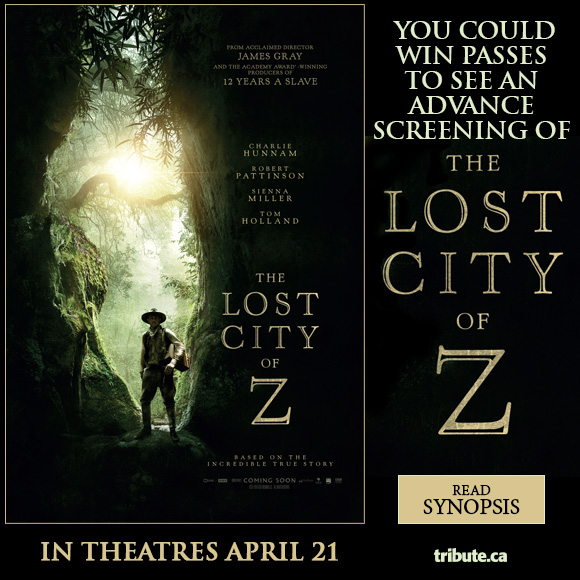 The Lost City Of Z Advance Screening Pass contest