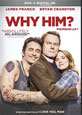Why Him?  on DVD cover
