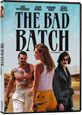 The Bad Batch on DVD cover