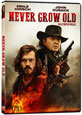 Never Grow Old on DVD cover