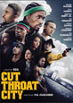Cut Throat City - Recent DVD Releases