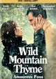 Wild Mountain Thyme - DVD Coming Soon
