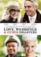 Love, Weddings & Other Disasters - DVD Coming Soon