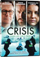 Crisis - DVD Coming Soon