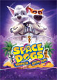 Space Dogs: Tropical Adventure - Recent DVD Releases