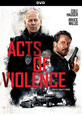 Acts of Violence on DVD cover