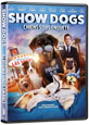 Show Dogs on DVD cover