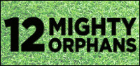 12 MIGHTY ORPHANS Blu-ray Contest