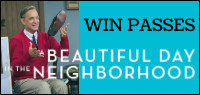 A BEAUTIFUL DAY IN THE NEIGHBORHOOD Advance Screening Pass Contest