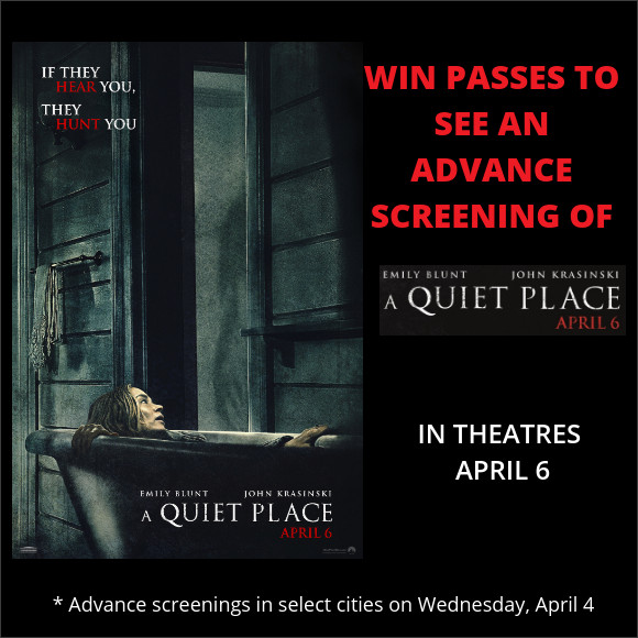 A Quiet Place Advance Screening Pass contest