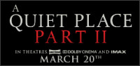 A QUIET PLACE PART II Advance Screening Pass Contest