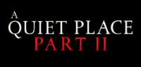 A QUIET PLACE PART II PASS Contest