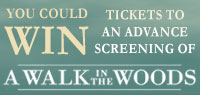 Win Advance Screening Passes to see A Walk in the Woods