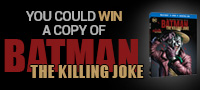 Enter to win a copy of Batman The Killing Joke on Blu-ray™ Combo Pack