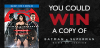 Enter to win a copy of Batman V Superman: Dawn of Justice on Blu-ray