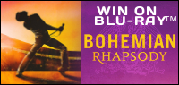 "Enter for your chance to win ""BOHEMIAN RHAPSODY"" on Blu-ray. Now on Digital! On Blu-ray Feb. 12"