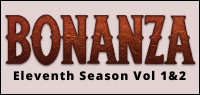 BONANZA: The Official Eleventh Season Vol 1 & 2 DVD Contest
