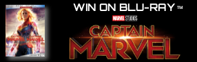 """Enter for your chance to win """"CAPTAIN MARVEL"""" on Blu-ray. On Digital May 28th. On Blu-ray June 11. Banner"""