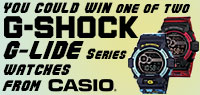 Enter for a chance to win one of two Casio G-Shock G-lide Series Watches