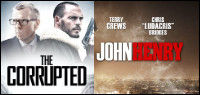 Choose To Win THE CORRUPTED Or JOHN HENRY On DVD