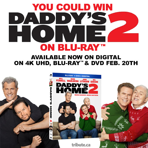 Daddy's Home 2 Blu-ray DVD contest
