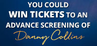 Win advance screening passes to see Danny Collins