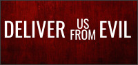 DELIVER US FROM EVIL Blu-ray Contest