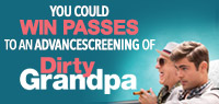 Win Advance Screening Passes to see Dirty Grandpa