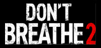 DON't BREATHE 2 Blu-Ray Contest