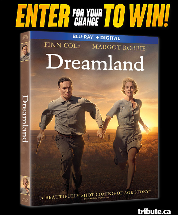 DREAMLAND Blu-ray Contest | Contests and Promotions | Tribute.ca