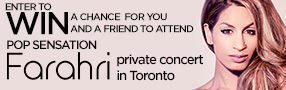 Win Advance Tickets to see Farahri's Private Concert in Toronto