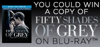 Enter to win a copy of Fifty Shades of Grey on Blu-ray combo pack