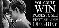 Win Advance Screening or Run of Engagement tickets to see Fifty Shades of Grey
