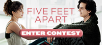 "Enter for your chance to win ""FIVE FEET APART"" on Blu-ray. Available now on Blu-ray & Digital."