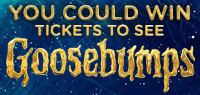 Win Passes to see an Advance Screening of GOOSEBUMPS