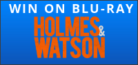 """Enter for your chance to win """"HOLMES & WATSON"""" on Blu-ray. Available now on Digital, On Blu-ray April 9."""