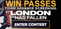 Advance Screening Passes to see London Has Fallen