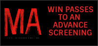 "Enter for your chance to win passes to an advance screening of ""MA"" In theatres everywhere May 31"