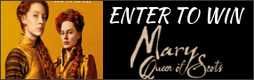 """Enter for your chance to win """"MARY QUEEN OF SCOTS"""" on Blu-ray. Available now on Digital. On Blu-ray Feb 26 Banner"""