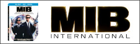 """Enter for your chance to win """"MEN IN BLACK: INTERNATIONAL"""" on Blu-ray. On Digital August 20, On Blu-ray September 3 Banner"""