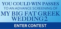 Advance Screening Passes to see My Big Fat Greek Wedding 2