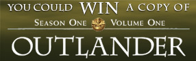 Enter to win a copy of Outlander Season 1 Volume 1 on Blu-ray
