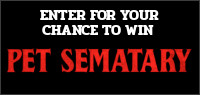 "Enter for your chance to win ""PET SEMATARY"" on Blu-ray. Available now on Blu-ray & Digital"
