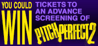 Win advance screening passes to see Pitch Perfect 2
