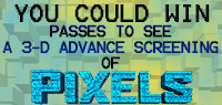 Win Advance Screening Passes to see Pixels