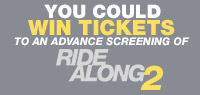 Win Advance Screening Passes to see Ride Along 2