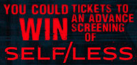 Win Advance Screening tickets to Self/Less