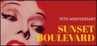 SUNSET BOULEVARD 70Th ANNIVERSARY BLU-RAY Contest