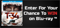 "Enter for your chance to win ""T34"" on Blu-ray. Now available on Blu-ray, DVD & Digital"