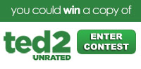 Enter to win a copy of Ted 2 UNRATED on Blu-ray Combo Pack